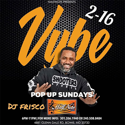 Sirius & Vybe at Pop Up Sundays at Half Note Lounge flyer